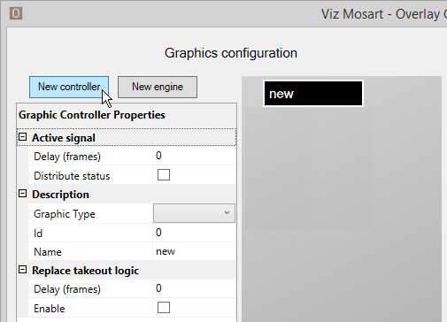 Add Overlay Graphics Controllers and Engines - Viz Mosart